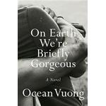 On Earth We're Briefly Gorgeous (Hardback, 2019)