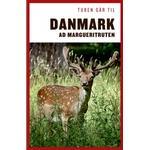 Turen går til Danmark ad Margueritruten (Hæfte, 2019)