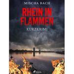 Rhein in Flammen - Kurzkrimi (E-bog, 2019)