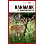 Turen går til Danmark ad Margueritruten (E-bog, 2019)