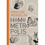 Homo Metropolis. 2000-2004 (Indbundet, 2010)