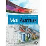 Mal Aarhus: gå på opdagelse i byen – historie · arkitektur · kunst · kultur (Hæfte, 2016)
