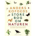 Anders Kofoeds store bog om naturen (Indbundet, 2019)