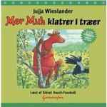 MOR MUH KLATRER I TRÆER (Lydbog CD, 2008)