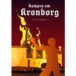 Kampen om Kronborg (Hæfte, 2017)