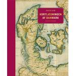 Kortlægningen af Danmark - op til midten af 1800-tallet (Indbundet, 2019)