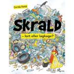 Skrald: - lort eller lagkage (E-bog, 2019)