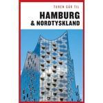 Turen går til Hamburg & Nordtyskland (E-bog, 2019)