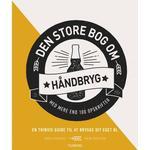 Den store bog om håndbryg (Indbundet, 2019)
