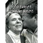 Farmor - min mor (E-bog, 2019)