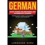 German Short Stories for Beginners and Intermediate Learners (Hæfte, 2019)