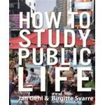 How to Study Public Life (E-bog)