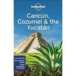 Lonely Planet Cancun, Cozumel & the Yucatan (Hæfte, 2019)