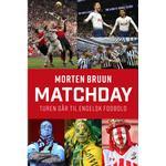 Matchday: Turen går til engelsk fodbold (Lydbog MP3, 2019)