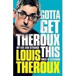Gotta Get Theroux This (Hardback, 2019)