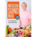 Mission sund mad: 100 af Michelles bedste opskrifter (Indbundet, 2019)