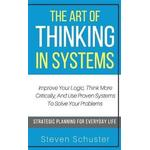 The Art of Thinking in Systems (Hæfte, 2019)
