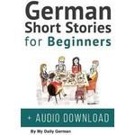 German Short Stories for Beginners + Audio Download (Hardback, 2019)