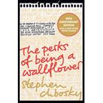 The Perks of Being a Wallflower: The 20th Anniversary Edition (Paperback)