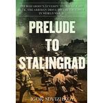 Prelude Bøger Prelude to Stalingrad (Hæfte, 2019)