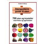 Stenguidens guide til sten: 700 sten og krystaller med fotos og egenskaber (Paperback, 2016)