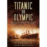 Titanic or Olympic: Which Ship Sank? (E-bog)