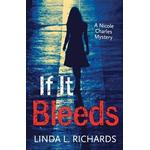 If It Bleeds: A Nicole Charles Mystery (Hæfte, 2014)