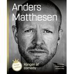 Kongen af comedy. Anders Matthesen (Hæfte, 2019)