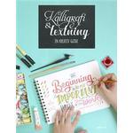 Kalligrafi & textning: en kreativ guide
