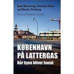 København på lattergas: Når byen bliver banal