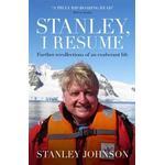Stanley, I Resume
