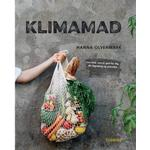 Klimamad: Lav mad, som er god for dig, din tegnebog og planeten