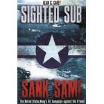 Sighted Sub, Sank Same