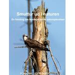 Smuttur ud i naturen: En fotobog om Nordsjællands naturoplevelser