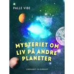 Planeter Bøger Mysteriet om liv på andre planeter