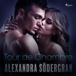 Tour de Chambre - Racconto erotico breve