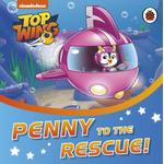Top Wing: Penny to the Rescue! (Bog, Board book)