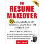 The Resume Makeover: 50 Common Problems With Resumes and... (Bog, Paperback / softback)