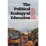 The Political Ecology of Education: Brazil's Landless... (Bog, Hardback)