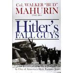 Hitler's Fall Guys: An Examination of the Luftwaffe by... (Bog, Hardback)