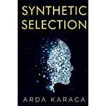 Synthetic Selection (Bog, Paperback / softback)