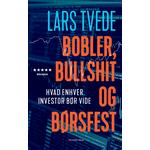 Bobler, Bullshit og Børsfest - Hvad Enhver Investor Bør Vide