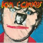 Larsen Kim & Kjukken - Kim I Cirkus