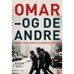 Omar - og de andre: Vrede unge mænd og modborgerskab, Hæfte