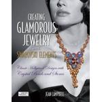 Creating Glamorous Jewelry with Swarovski Elements: Classic Hollywood Designs with Crystal Beads and Stones, Häftad, Häftad