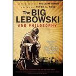The Big Lebowski and Philosophy: Keeping Your Mind Limber with Abiding Wisdom, Häftad
