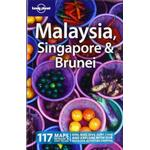 Malaysia Singapore and Brunei (Lonely Planet Country Guides)