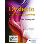 Dylsexia: Assessing and Reporting: The Patoss Guide