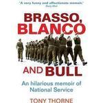 Brasso, Blanco & Bull (Häftad, 2012), Häftad, Häftad