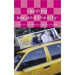"""Reading """"Sex and the City"""" (Reading Contemporary Television)"""